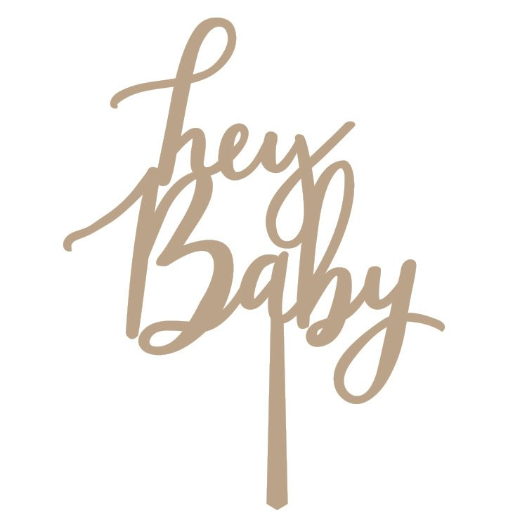 Hey Baby Cake Topper
